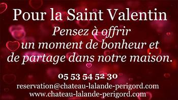 Château De Lalande - Pensez à offrir un séjour ou un agréable moment dans notre maison Saint Valentin 2021
